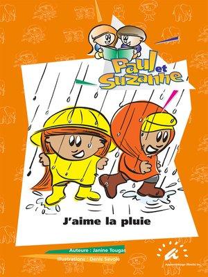 cover image of J'aime la pluie