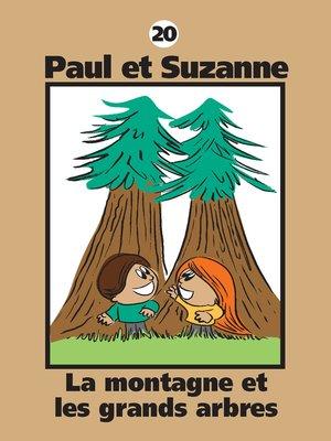 cover image of La montagne et les grands arbres