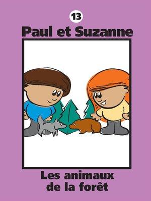 cover image of Les animaux de la forêt