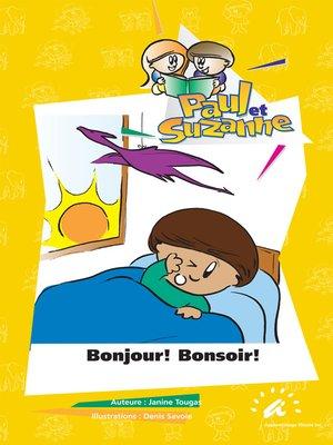 cover image of Bonjour ! Bonsoir !