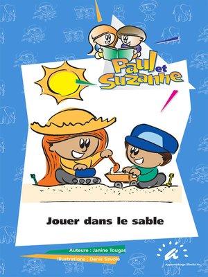 cover image of Jouer dans le sable