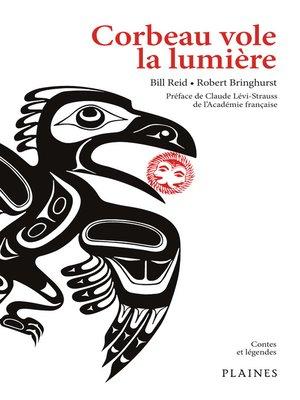 cover image of Corbeau vole la lumière