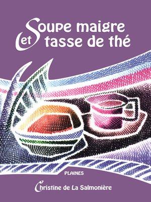 cover image of Soupe maigre et tasse de thé