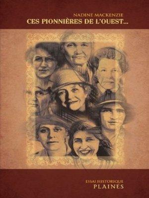 cover image of Ces pionnières de l'Ouest