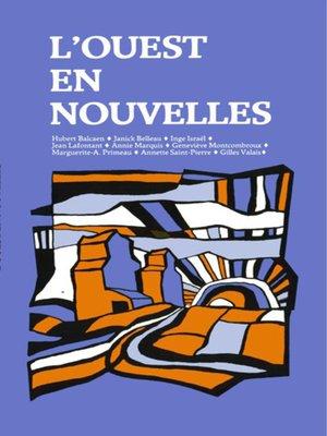 cover image of L'Ouest en nouvelles