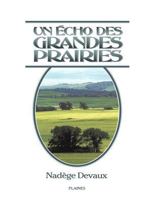 cover image of Un écho des grandes prairies