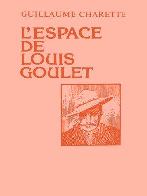 cover image of L'espace de Louis Goulet