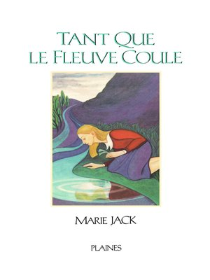 cover image of Tant que le fleuve coule
