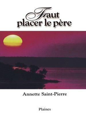 cover image of Faut placer le père