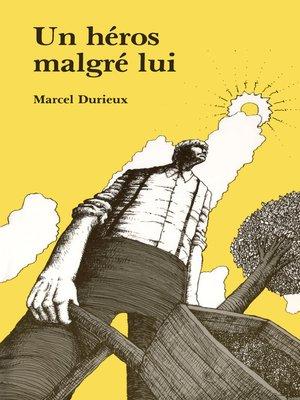 cover image of Un héros malgré lui