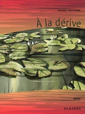 cover image of À la dérive
