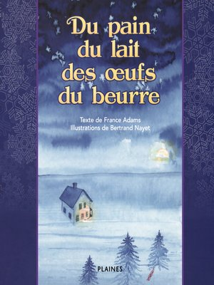cover image of Du pain, du lait des oeufs et du beurre