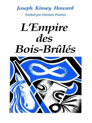 cover image of L'Empire des Bois-Brûlés