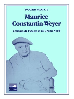 cover image of Maurice Constantin-Weyer