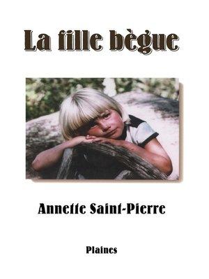 cover image of La fille bègue