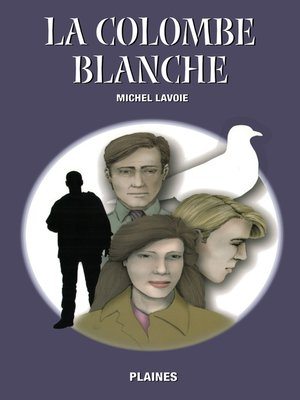cover image of La colombe blanche