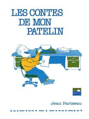 cover image of Les contes de mon patelin
