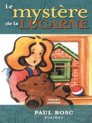 cover image of Le mystère de la lucarne