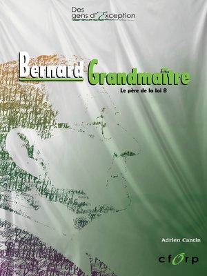 cover image of Bernard Grandmaître