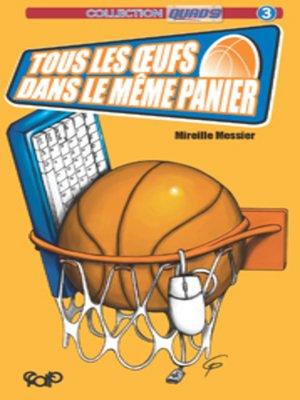 cover image of Tous les oeufs dans le même panier