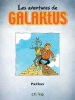 cover image of Les aventures de Galaktus