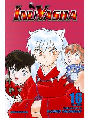 cover image of Inuyasha, Volume 16