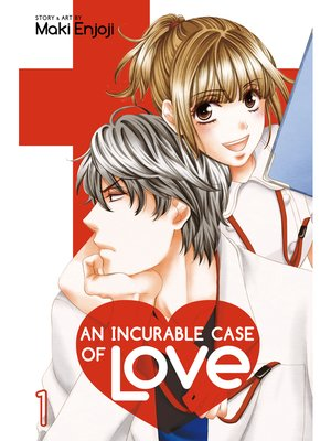 cover image of An Incurable Case of Love, Volume 1