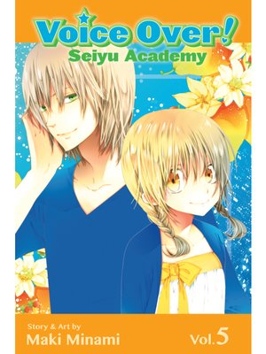 cover image of Voice Over!: Seiyu Academy, Volume 5
