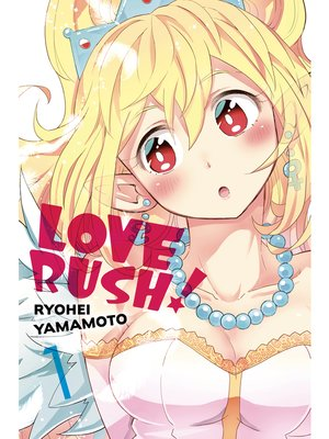 cover image of LOVE RUSH!, Volume 1