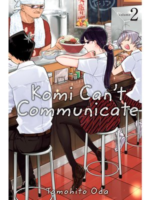 cover image of Komi Can't Communicate, Volume 2