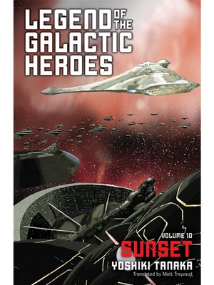cover image of Legend of the Galactic Heroes, Volume 10