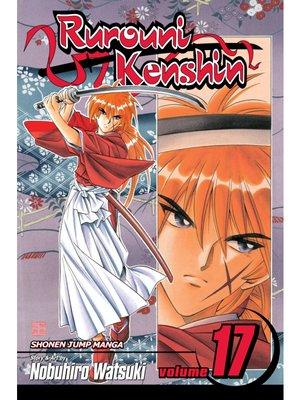 cover image of Rurouni Kenshin, Volume 17
