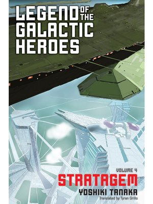 cover image of Legend of the Galactic Heroes, Volume 4