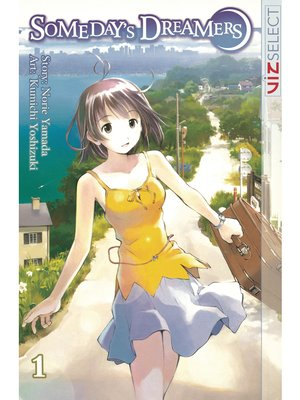 cover image of Someday's Dreamers, Volume 1