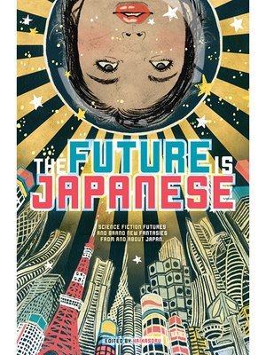 cover image of The Future Is Japanese