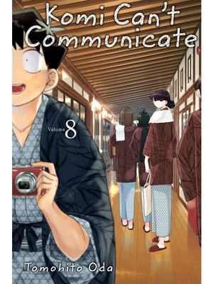 cover image of Komi Can't Communicate, Volume 8