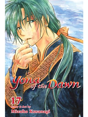 cover image of Yona of the Dawn, Volume 17