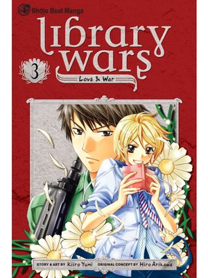 cover image of Library Wars: Love & War, Volume 3