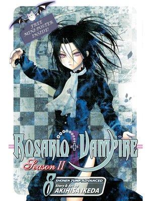 cover image of Rosario+Vampire: Season II, Volume 8