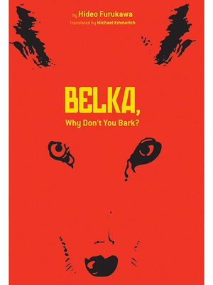 cover image of Belka, Why Don't You Bark?