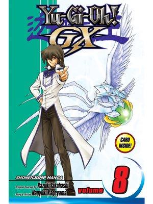 cover image of Yu-Gi-Oh! GX, Volume 8