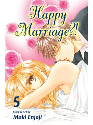 cover image of Happy Marriage?!, Volume 5