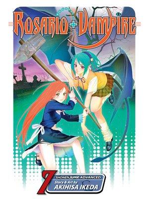 cover image of Rosario+Vampire, Volume 7