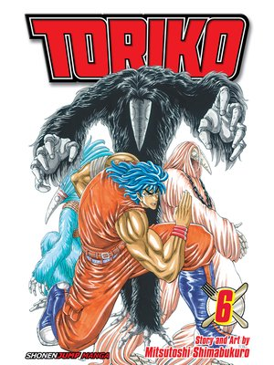 cover image of Toriko, Volume 6