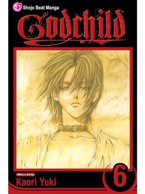 cover image of Godchild, Volume 6