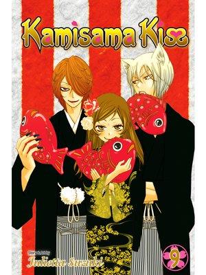 cover image of Kamisama Kiss, Volume 9