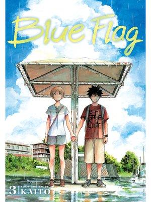 cover image of Blue Flag, Volume 3