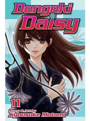 cover image of Dengeki Daisy, Volume 11