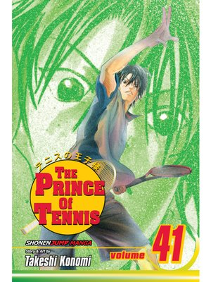 cover image of The Prince of Tennis, Volume 41