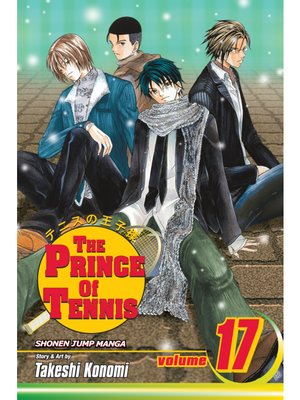 cover image of The Prince of Tennis, Volume 17